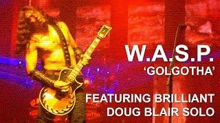 WASP - Golgotha (New Song) - O2 Academy - Glasgow - 18/09/2015 - W.A.S.P.