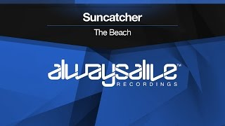 Suncatcher - The Beach [OUT NOW]