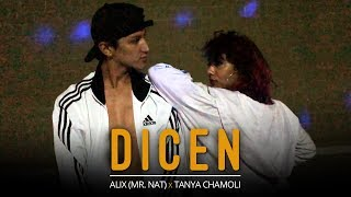 Dicen - Matt Hunter, Lele Pons | Dance Choreography | Alix (Mr. Nat) X Tanya Chamoli | Los Angeles
