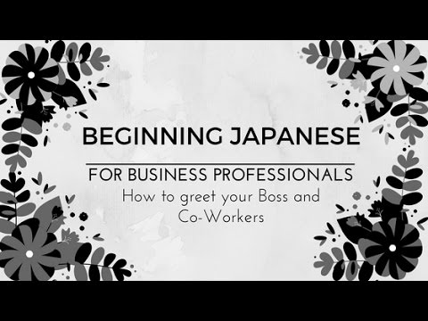 Beginning japanese greeting your boss and co workers in the morning beginning japanese greeting your boss and co workers in the morning m4hsunfo