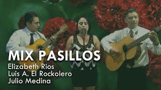 MIX PASILLOS | ELIZABETH RIOS