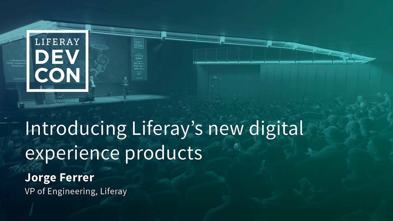Introducing Liferay's new digital experience products - YouTube