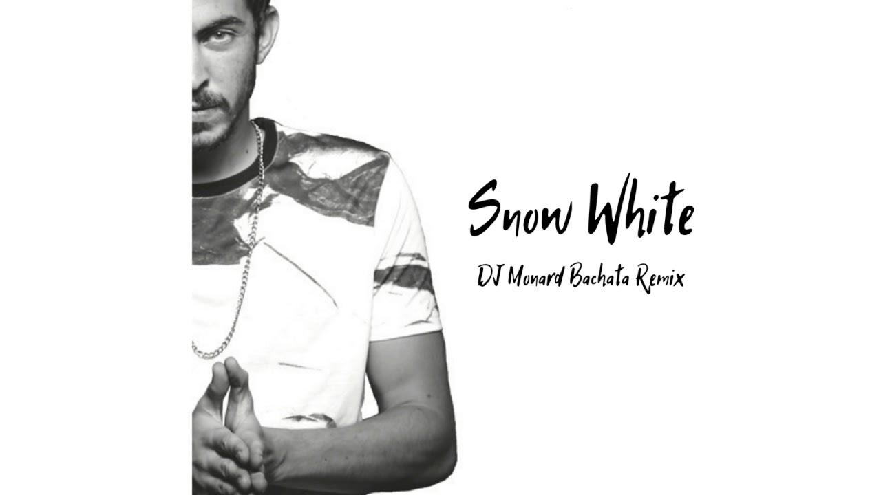 Download Dennis Lloyd - Snow White (DJ Monard Bachata Remix)