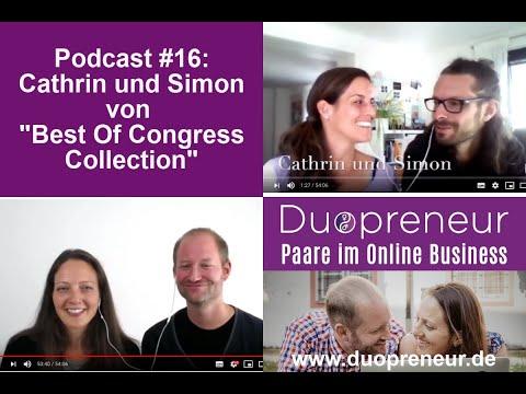"Duopreneur-Podcast #16: Cathrin&Simon vom Onlinekongress ""Best Of Congress Collection"""