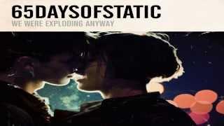 65daysofstatic - Dance Dance Dance