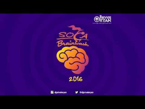 DJ Private Ryan Presents Soca Brainwash...