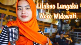Lilakno Lungaku Losskita Cover Woro Widowati