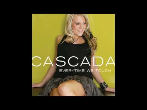 Cascada - Everytime We Touch [HD]