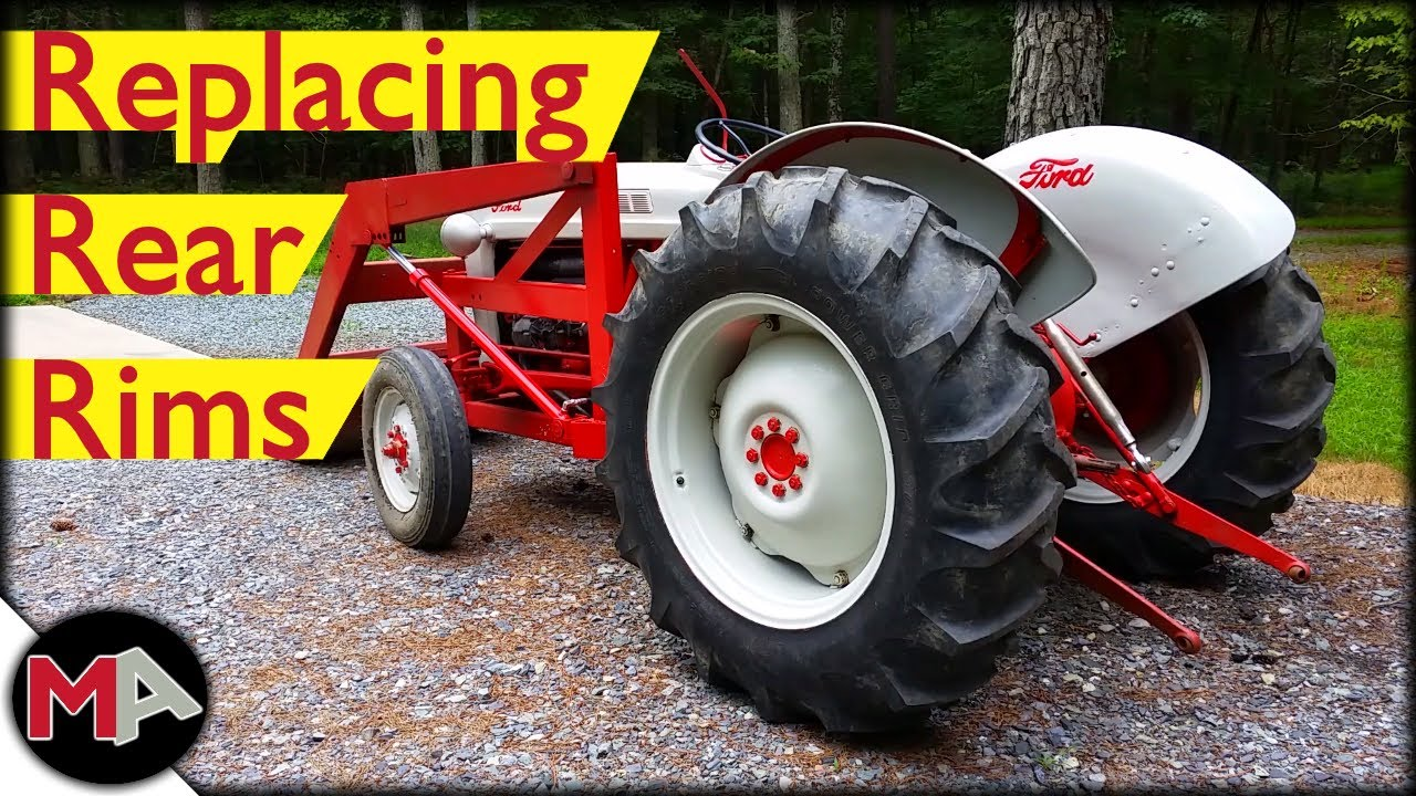 Replacing The Rear Rims On A Ford Tractor Youtube