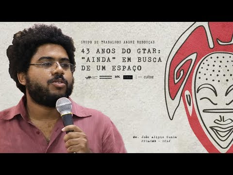 CULTNE DOC -Grupo de Trabalho André Rebouças - UFF - Wescrey Portes Pereira from YouTube · Duration:  10 minutes 13 seconds