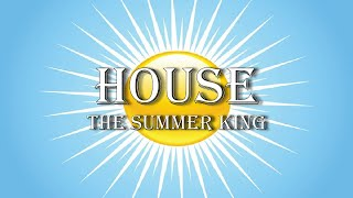 House: The Summer King | Pastor Jon Moore