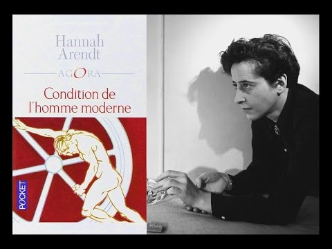 Hannah Arendt - Monde commun et modernité (France Culture)