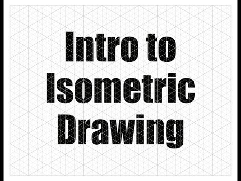 Introduction To Isometric Drawing