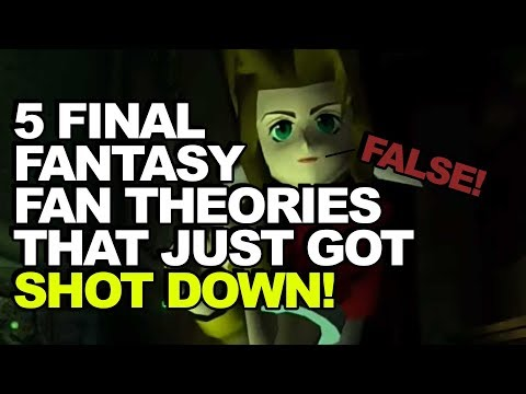 False! 5 Popular Final Fantasy Fan Theories That Kitase Just Shot Down Entirely