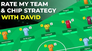 FPL RATE MY TEAM AND CHIP STRATEGY WITH DAVID - GAMEWEEK 30+