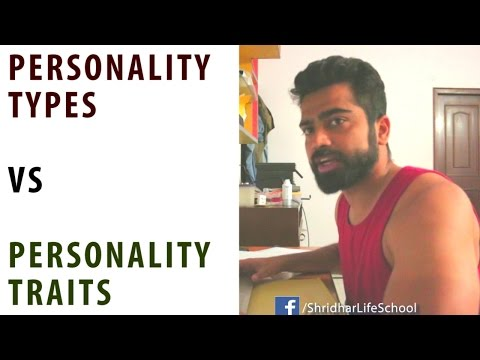 Type & Trait Approaches for Personality | Part 1 | Psychology School