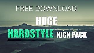 Huge Hardstyle Kick Pack | FREE DOWNLOAD!