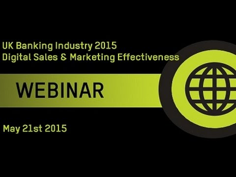 UK Banking in 2015 - Digital Sales and Marketing Effectiveness
