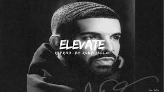 Drake - Elevate (Instrumental)