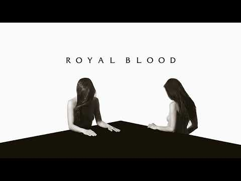 Royal Blood - Hole In Your Heart