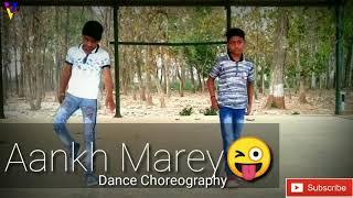 #Piyush #Nikhil Aankh Marey | Dance Choreography | Vivek Dance Institute