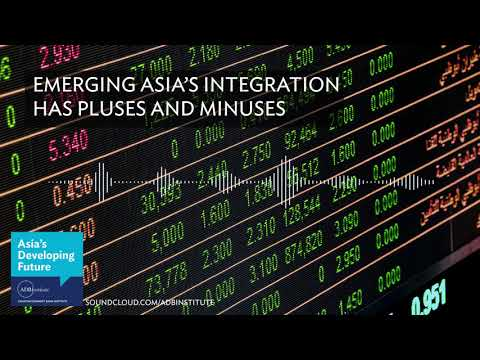 Emerging Asia's integration has pluses and minuses