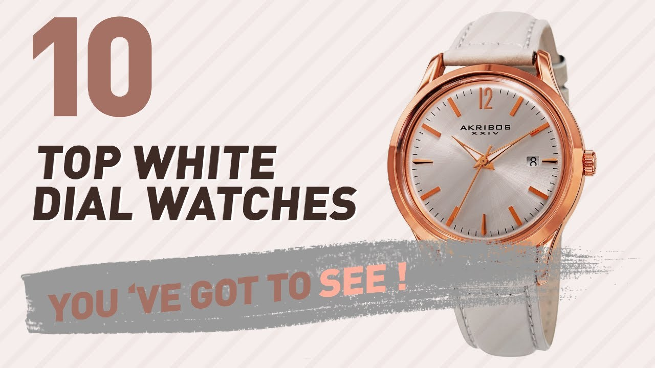 87e18c168a483 White Dial Watches For Women    New   Popular 2017 - YouTube
