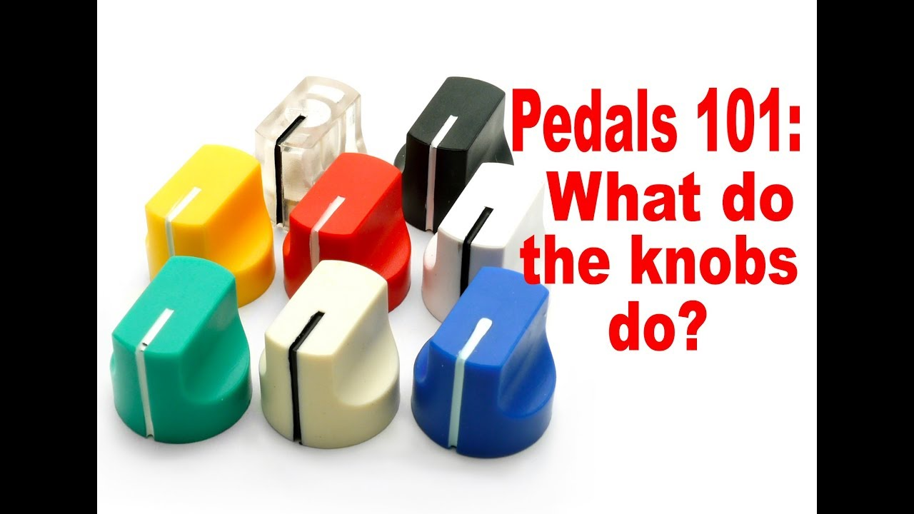 pedals 101 what do the knobs do on guitar pedals youtube. Black Bedroom Furniture Sets. Home Design Ideas