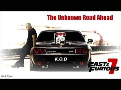 Fast and Furious 7 soundtrack remix [K.O.D]