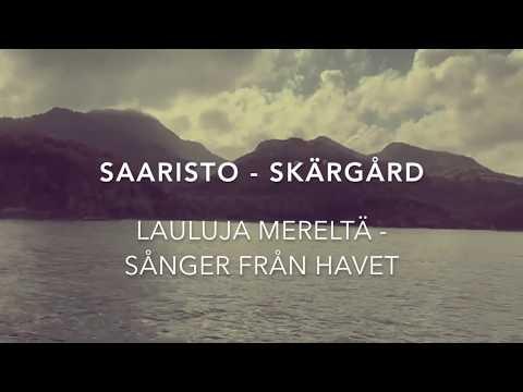 SAARISTO - Lauluja mereltä / SKÄRGÅRD - Sånger från havet