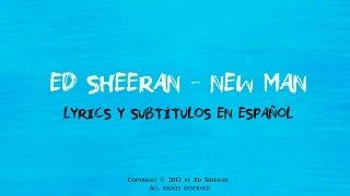 Ed Sheeran - New Man (Lyrics y subtítulos en español)