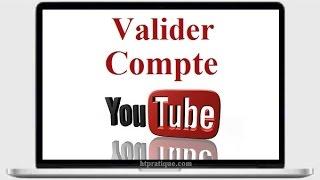Valider un Compte Youtube par Téléphone
