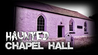 Ghost On Camera? | Haunted Chapel | Paranormal Contact