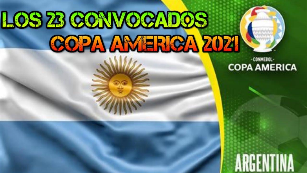 CONVOCATORIA OFICIAL DE LA SELECCION ARGENTINA PARA LA COPA AMERICA 2021