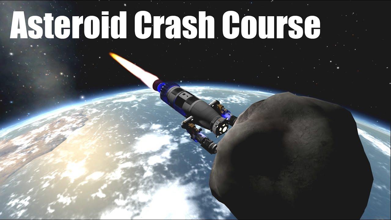 KSP: Asteroid Crash Course