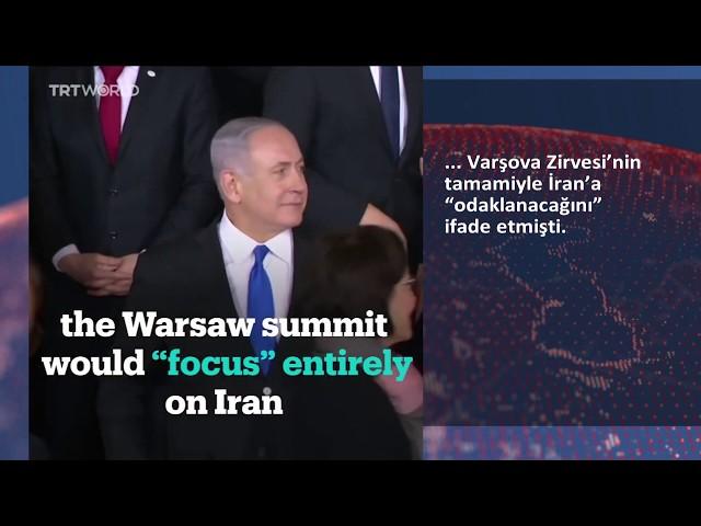 Varşova Zirvesi'nde Netenyahu krizi