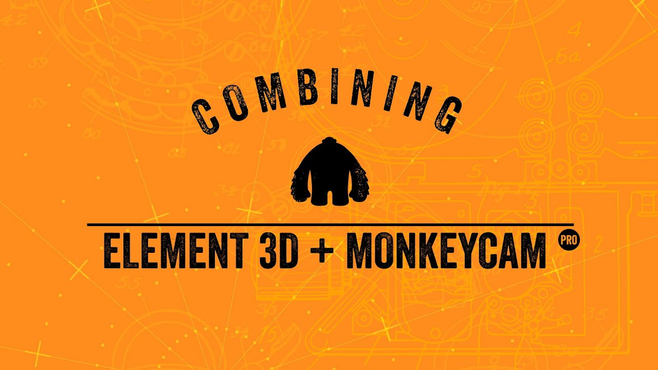 MonkeyCam Pro and Element 3D Tutorial