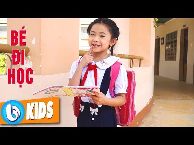 Bé Đi Học - Bé Thanh Hằng ♫ Nhạc Thiếu Nhi Hay [MV 2018]