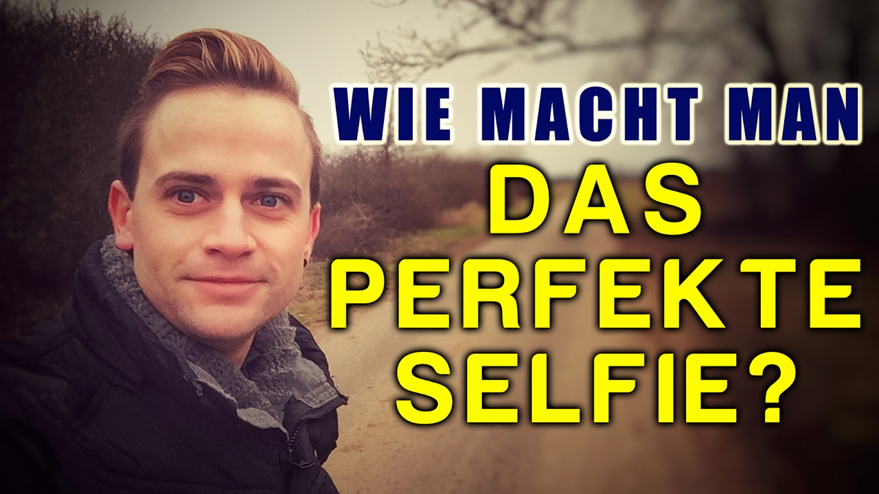 wie macht man das perfekte selfie youtube. Black Bedroom Furniture Sets. Home Design Ideas
