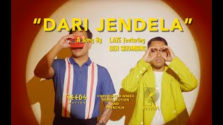 Laze ft. Ben Sihombing - Dari Jendela (Official Music Video)