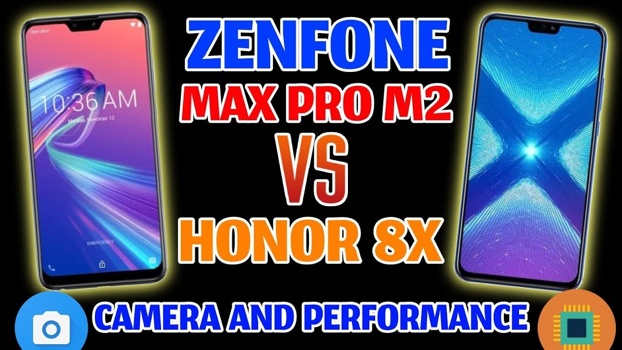 Zenfone Max Pro M2 VS Honor 8x Honest Comparison, Camera and Performance,  Which One Is Better?