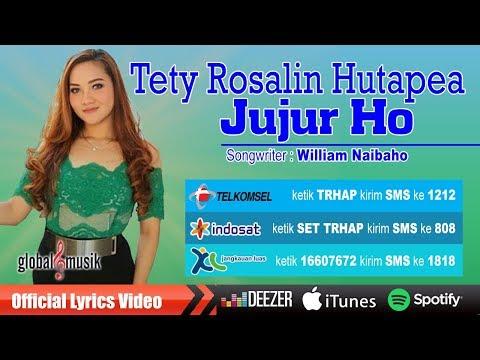 Tety Rosalin Hutapea - Jujur Ho