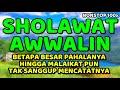 sholawat awwalin nonstop 100x