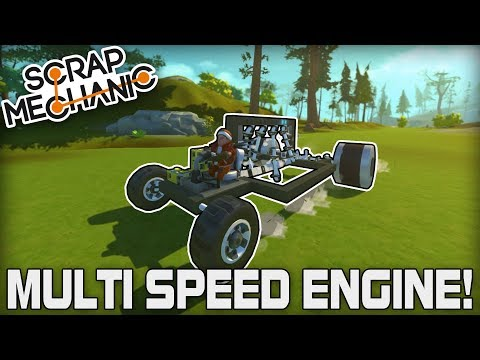 Multi Speed Piston Engine Car with Cruise Control! (Scrap Mechanic #197)