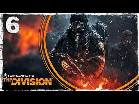 Смотреть прохождение игры Tom Clancy's The Division. #6: Чистильщики.