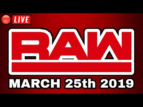 🔴 WWE RAW Live Stream March 25th 2019 - Full Show Live Reactions