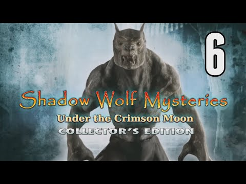Shadow Wolf Mysteries 4: Under The Crimson Moon [06] w/YourGibs, Wardfire - OLD FILM EXPERIMENTS