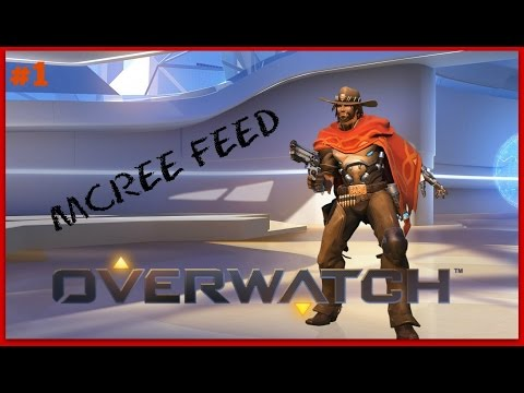 Overwatch Ep 1: EPIC MCCREE FEED
