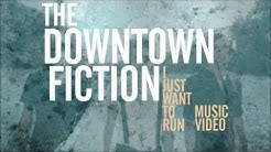 i just wanna run downtown fiction free mp3 download