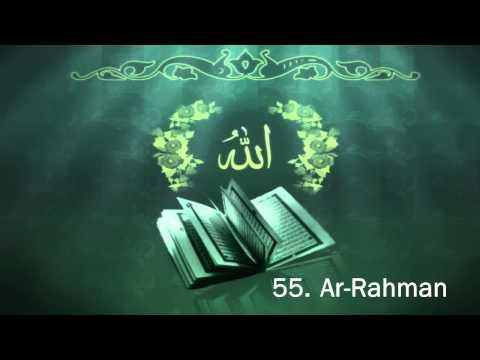 Surah 55. Ar-Rahman - Sheikh Maher Al Muaiqly -  سورة الرحمن